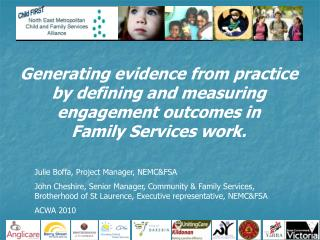 Generating evidence from practice by defining and measuring engagement outcomes in