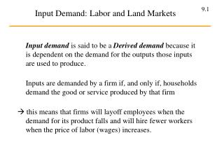 Input Demand: Labor and Land Markets
