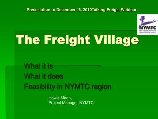 The Freight  Village