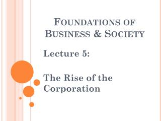 Foundations of Business & Society
