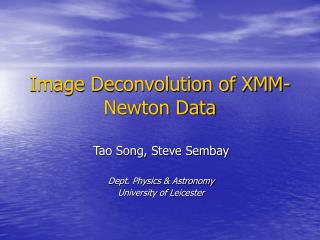 Image Deconvolution of XMM-Newton Data