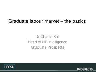 Graduate labour market – the basics