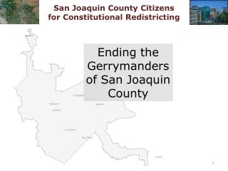 Ending the Gerrymanders of San Joaquin County
