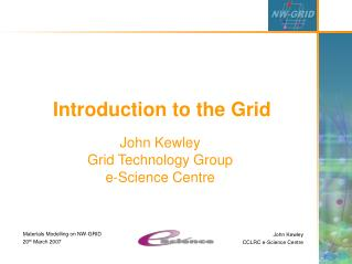 Introduction to the Grid