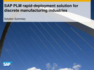 SAP PLM rapid-deployment solution for discrete manufacturing industries