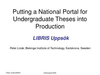 Putting a National Portal for Undergraduate Theses into Production