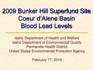 2009 Bunker Hill Superfund Site  Coeur d'Alene Basin Blood Lead Levels