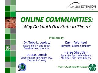 ONLINE COMMUNITIES: Why Do Youth Gravitate to Them?