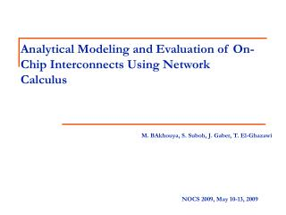 Analytical Modeling and Evaluation of On-Chip Interconnects Using Network Calculus