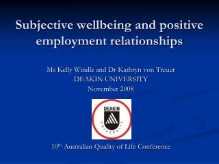 Subjective wellbeing and positive employment relationships