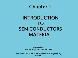 Chapter 1 INTRODUCTION TO SEMICONDUCTORS MATERIAL