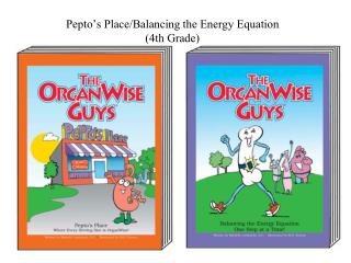 Pepto's Place/Balancing the Energy Equation  (4th Grade)