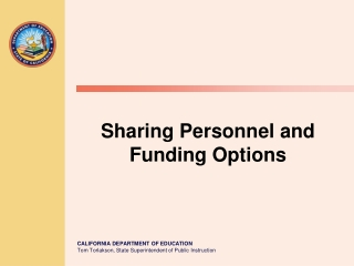 Sharing Personnel and Funding Options