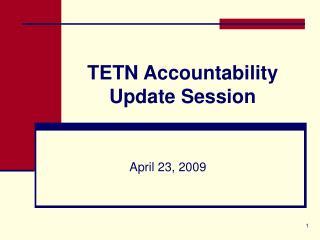 TETN Accountability Update Session