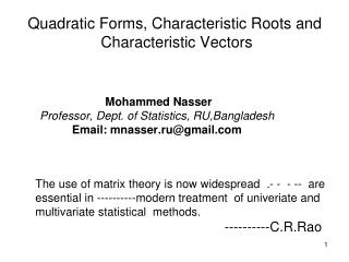 Quadratic Forms, Characteristic Roots and   Characteristic Vectors