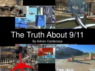 The Truth About 9/11 By Adrian Cardenosa