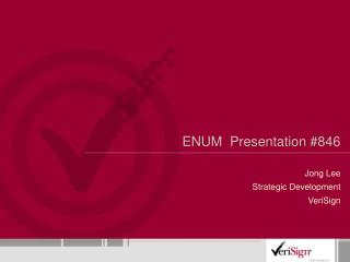 ENUM Presentation #846