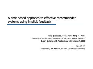 A time-based approach to effective recommender systems using implicit feedback