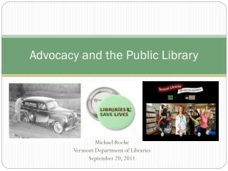 Advocacy and the Public Library
