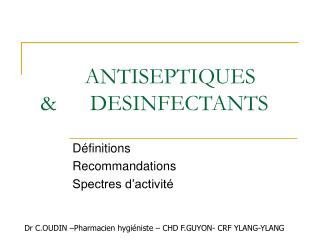 ANTISEPTIQUES        DESINFECTANTS