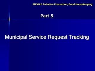 Municipal Service Request Tracking