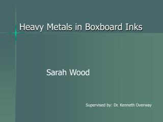 Heavy Metals in Boxboard Inks