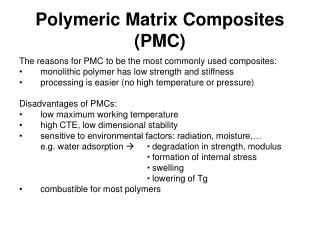Polymeric Matrix Composites (PMC)