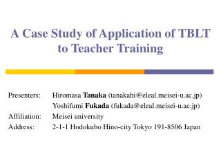 A Case Study of Application of TBLT  to Teacher Training