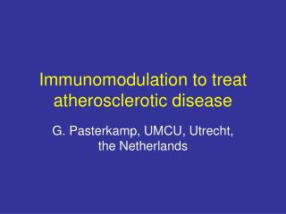 Immunomodulation to treat atherosclerotic disease