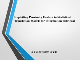 Exploiting Proximity Feature in Statistical  Translation Models  for Information Retrieval