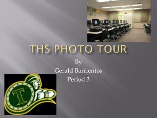 THS Photo Tour