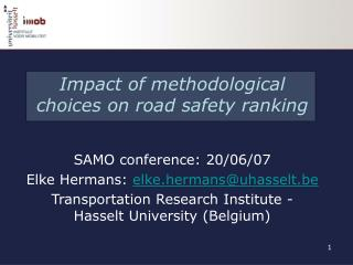 Impact of methodological choices on road safety ranking