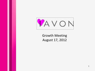 Growth Meeting August 17, 2012
