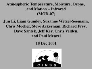 Atmospheric Temperature, Moisture, Ozone,  and Motion – Infrared (MOD-07)
