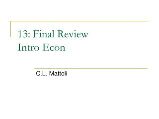 13: Final Review Intro Econ