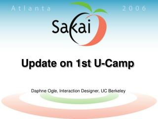 Update on 1st U-Camp