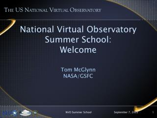 National Virtual Observatory Summer School: Welcome