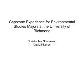 Capstone Experience for Environmental Studies Majors at the University of Richmond