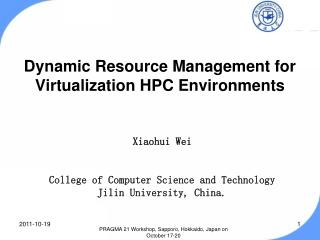 Dynamic Resource Management for Virtualization HPC Environments