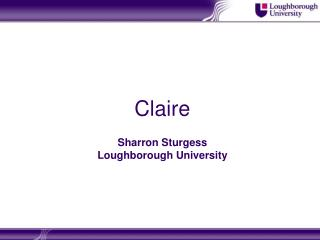 Claire Sharron Sturgess Loughborough University