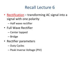 Recall Lecture 6