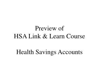 Preview of  HSA Link  Learn Course  Health Savings Accounts