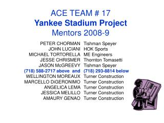 ACE TEAM  17 Yankee Stadium Project Mentors 2008-9