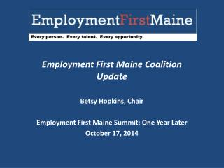 Employment First Maine Coalition Update