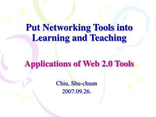 Put Networking Tools into Learning and Teaching