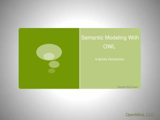 Semantic Modeling With OWL