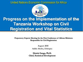 Progress on the Implementation of the Tanzania Workshop on Civil Registration and Vital Statistics