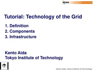 Tutorial: Technology of the Grid