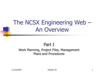 The NCSX Engineering Web – An Overview