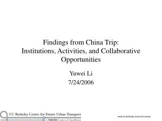 Findings from China Trip: Institutions, Activities, and Collaborative Opportunities